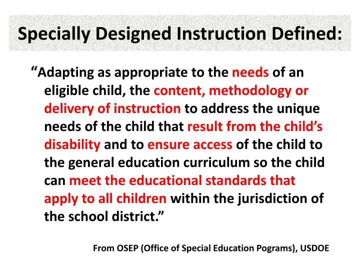 Specially Designed Instruction Defined: