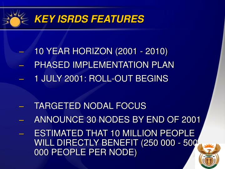 KEY ISRDS FEATURES