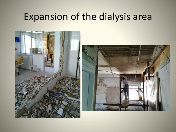 Expansion of the dialysis area