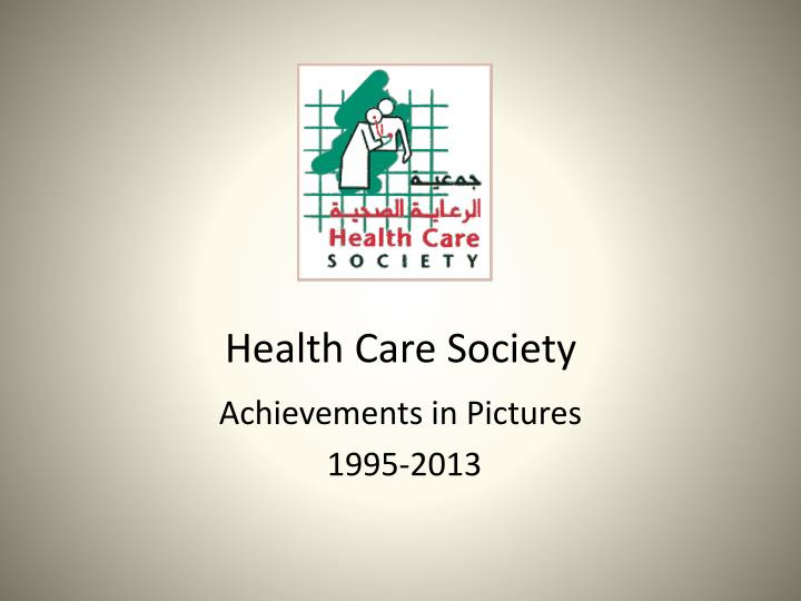 Health care society
