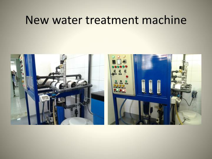 New water treatment machine