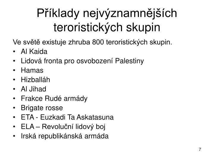 Příklady nejvýznamnějších teroristických skupin