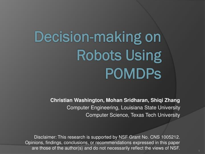 Decision making on robots using pomdps