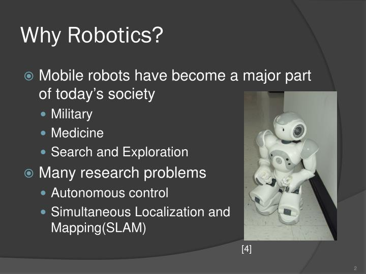 Why robotics