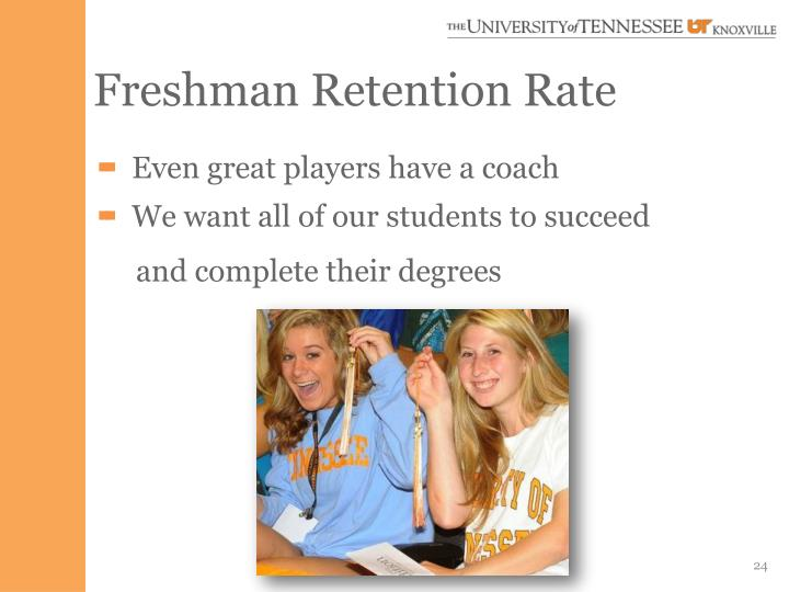 Freshman Retention