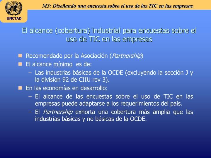 El alcance (cobertura) industrial para encuestas sobre el uso de TIC en las empresas