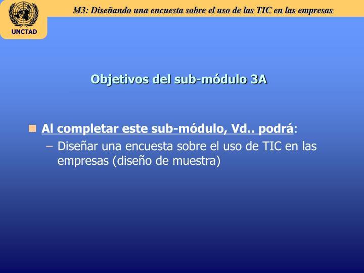 Objetivos del sub-módulo 3A