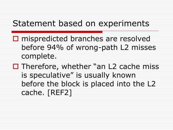 Statement based on experiments