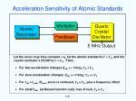 acceleration sensitivity of atomic standards