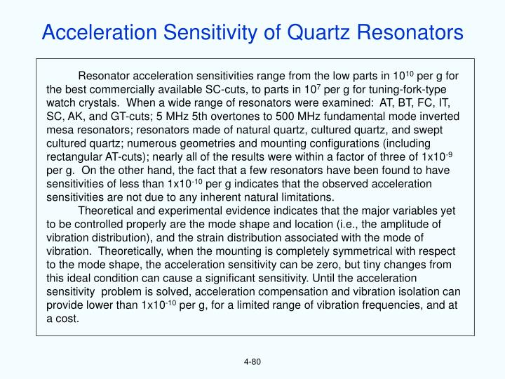 Acceleration Sensitivity of Quartz Resonators