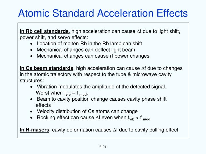 Atomic Standard Acceleration Effects