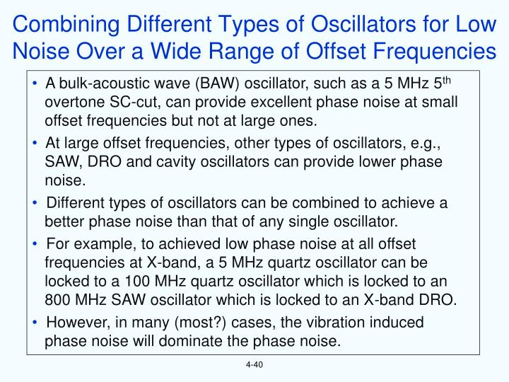 Combining Different Types of Oscillators for Low Noise Over a Wide Range of Offset Frequencies