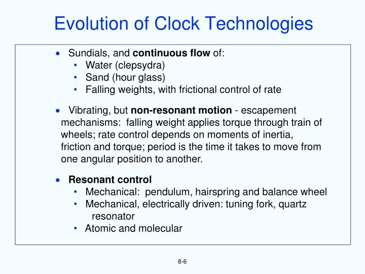Evolution of Clock Technologies