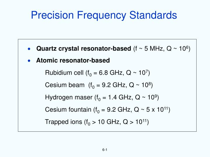 Precision Frequency Standards