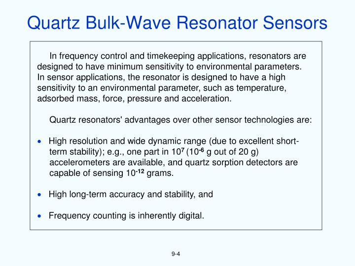 Quartz Bulk-Wave Resonator Sensors