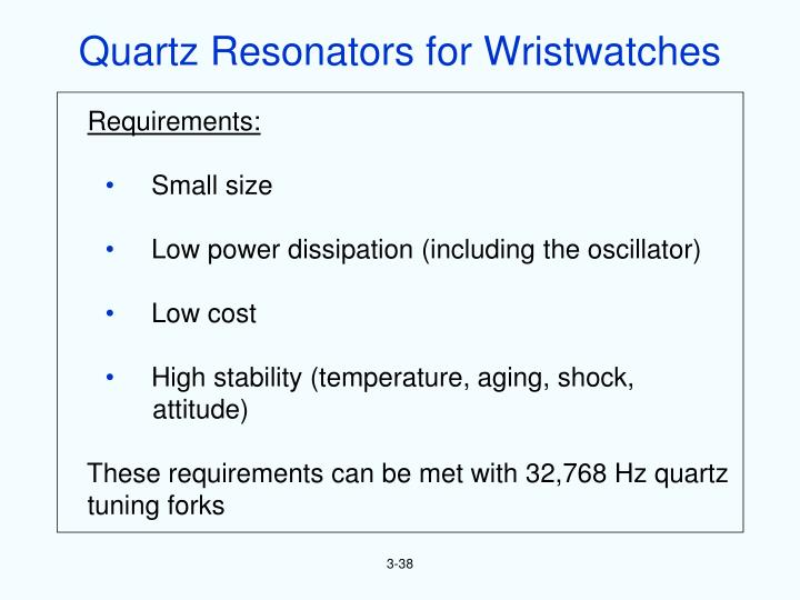 Quartz Resonators for Wristwatches
