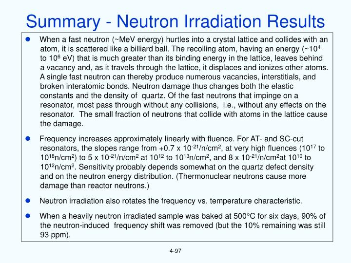Summary - Neutron Irradiation Results