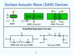 surface acoustic wave saw devices