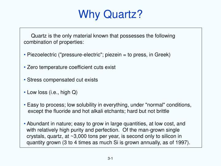 Why Quartz?