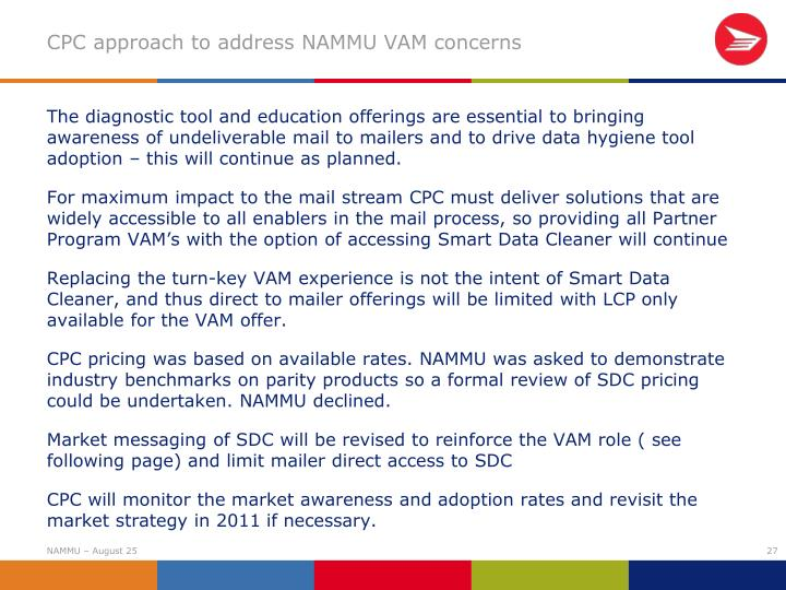 CPC approach to address NAMMU VAM concerns