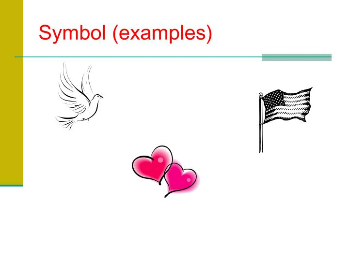 Symbol (examples)