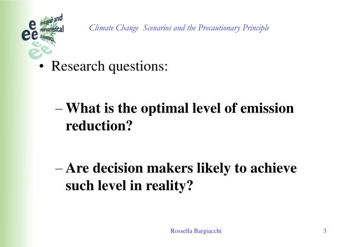 Climate change scenarios and the precautionary principle1