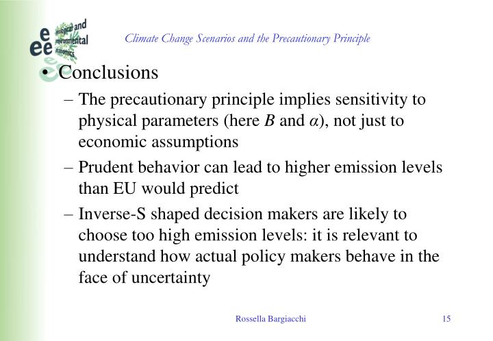 Climate Change Scenarios and the Precautionary Principle