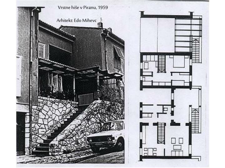 Vrstne hiše v Piranu, 1959