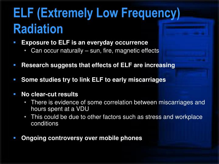 ELF (Extremely Low Frequency) Radiation