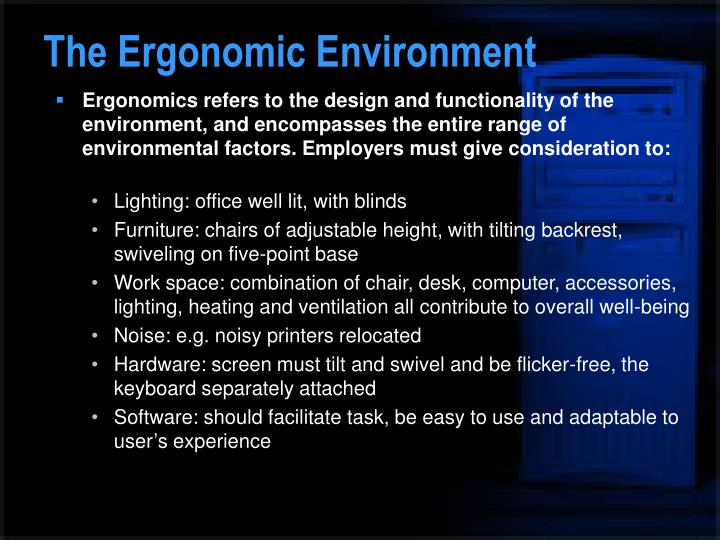 The Ergonomic Environment