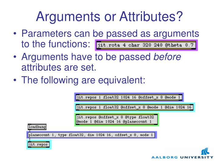 Arguments or Attributes?