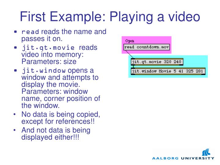 First Example: Playing a video
