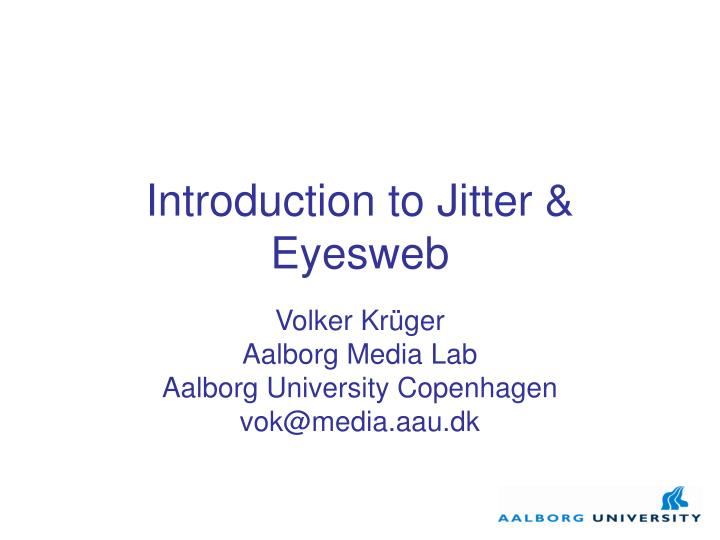 Introduction to jitter eyesweb