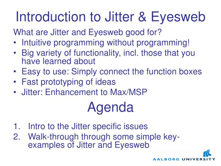 Introduction to Jitter & Eyesweb