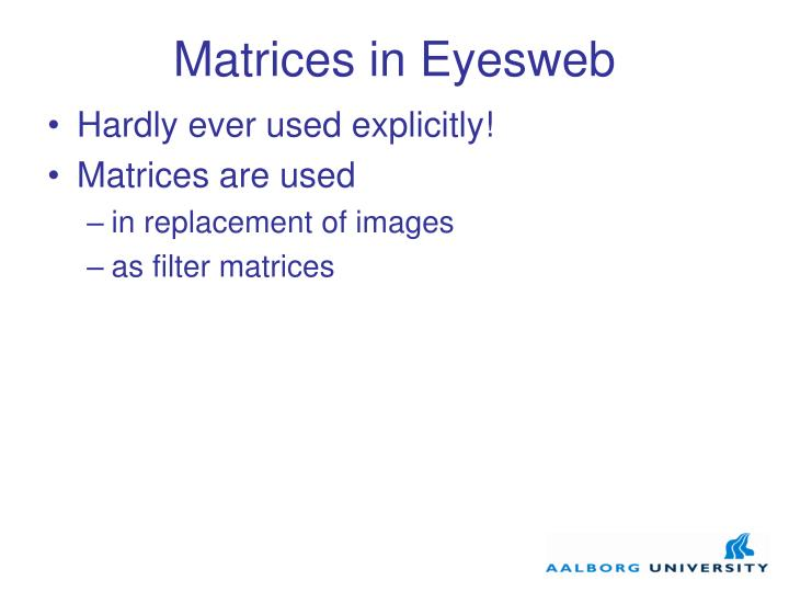 Matrices in Eyesweb