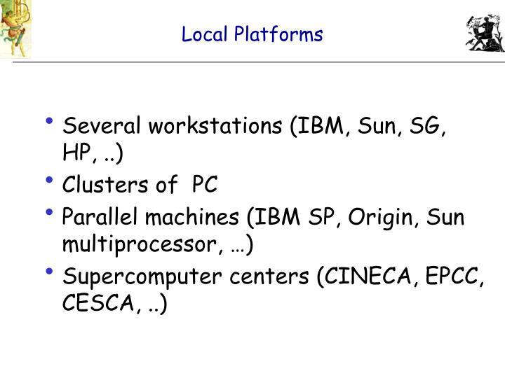 Local Platforms