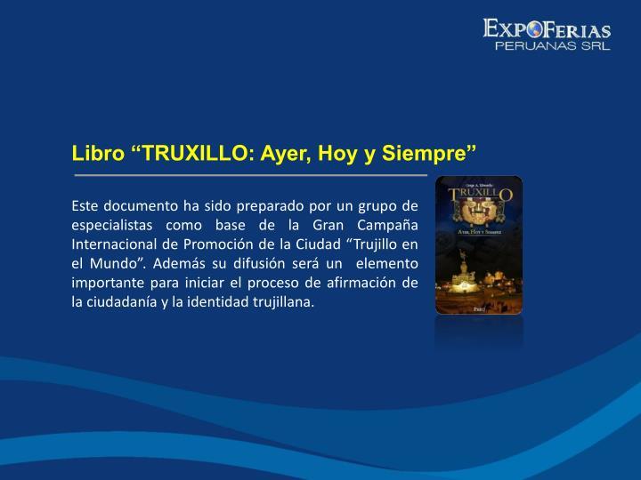 """Libro """"TRUXILLO: Ayer, Hoy y Siempre"""""""
