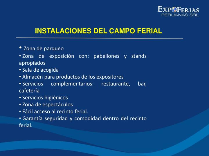 INSTALACIONES DEL CAMPO FERIAL