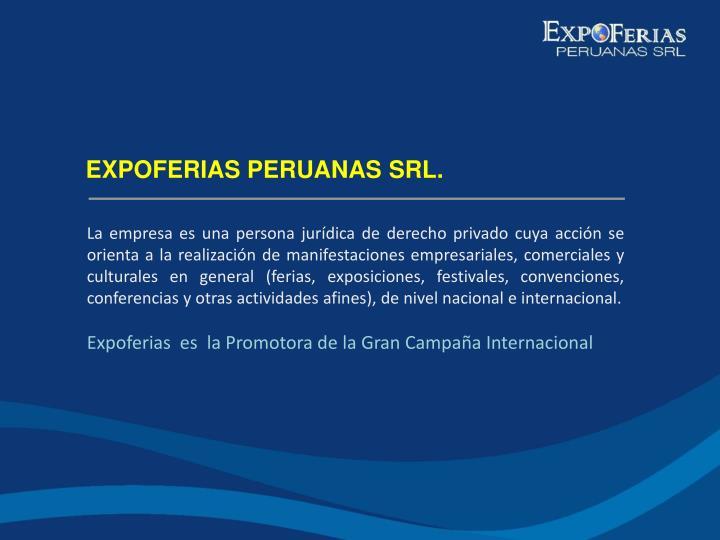 EXPOFERIAS PERUANAS SRL.