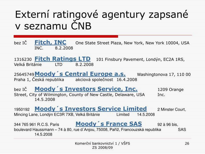 Externí ratingové agentury zapsané v seznamu ČNB