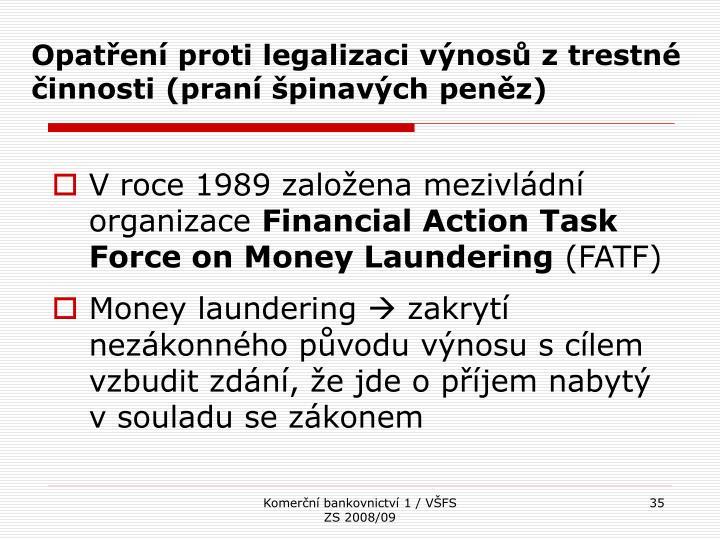 Opatření proti legalizaci výnosů z trestné činnosti (praní špinavých peněz)