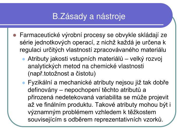 B.Zásady a nástroje