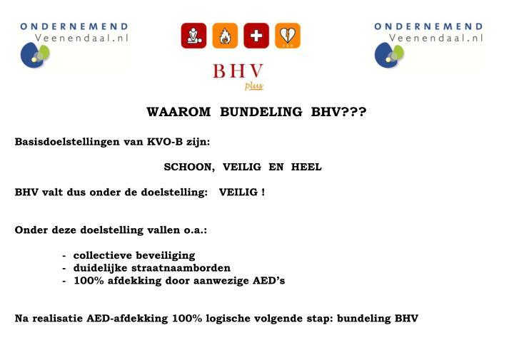 WAAROM  BUNDELING  BHV???
