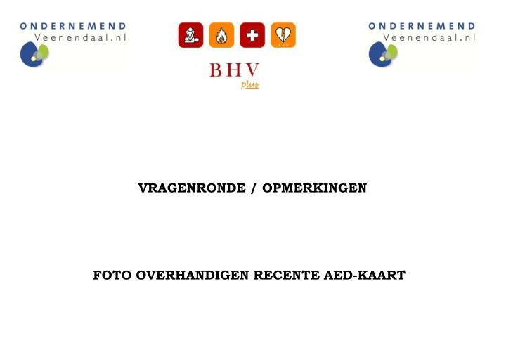 VRAGENRONDE / OPMERKINGEN