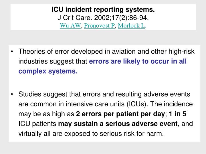 Icu incident reporting systems j crit care 2002 17 2 86 94 wu aw pronovost p morlock l