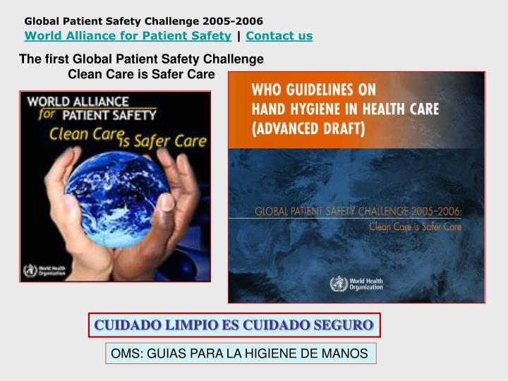 Global Patient Safety Challenge 2005-2006
