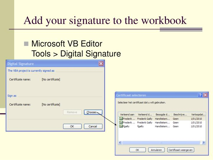 Add your signature to the workbook