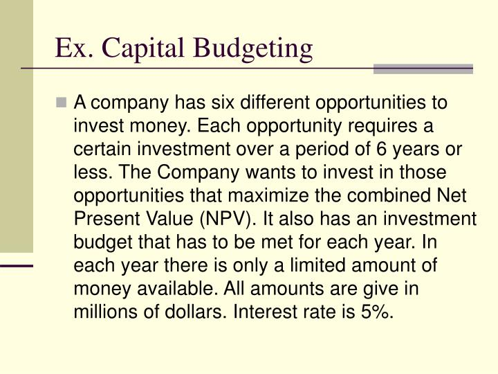 Ex. Capital Budgeting