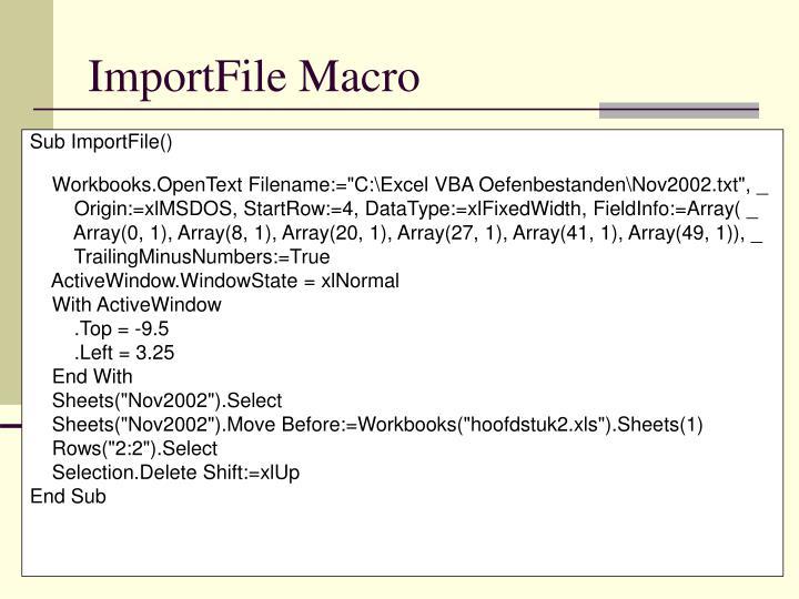 ImportFile Macro