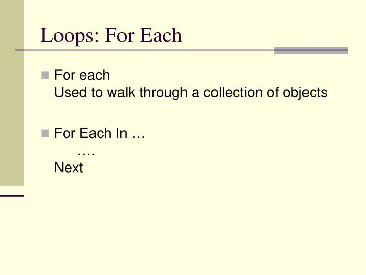 Loops: For Each